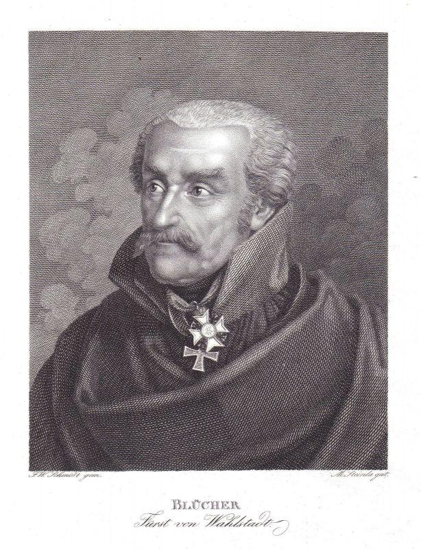 Gebhard Leberecht von Blücher Portrait Kupferstich antique print Steinla Schmidt