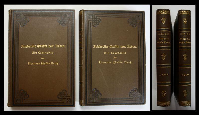 1888 Reuss - Friderike Gräfin von Reden Ein Lebensbild Biographie
