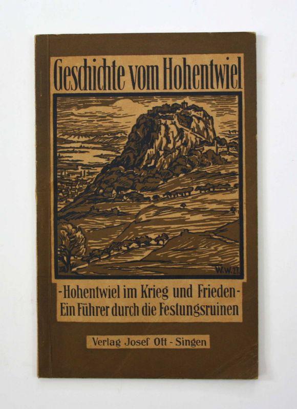 Schwenkel Der Hohentwiel im Krieg und Frieden 1934 Chronik Landeskunde Singen