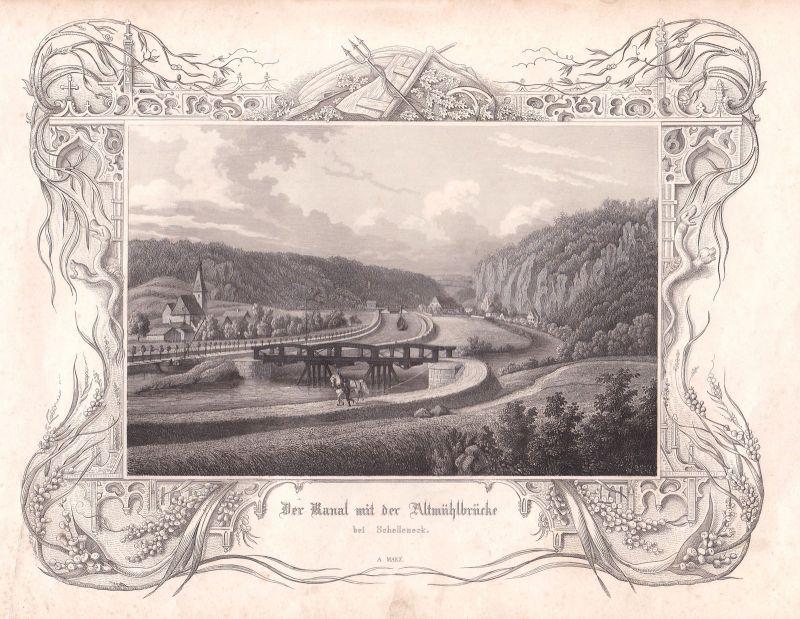 1847 Schelleneck Kanal Altmühltal Brücke Kanal Marx Stahlstich antique print