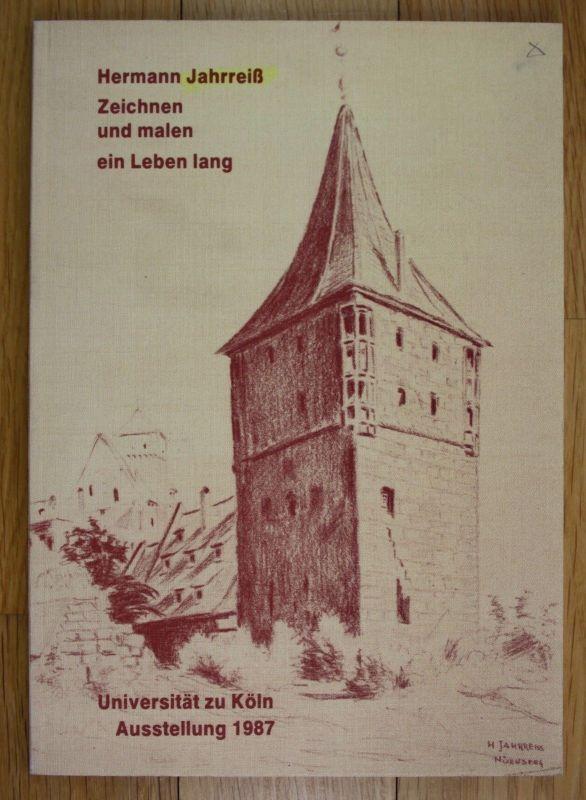 1987 Hermann Jahrreiß Zeichnen und malen ein Leben lang Ausstellung Katalog Köln