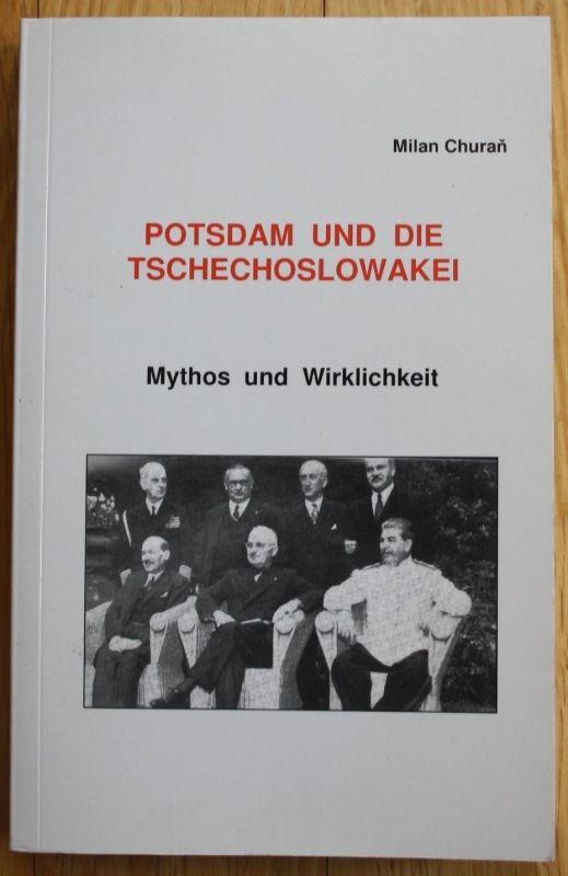 2007 - Milan Churan - Potsdam und die Tschechoslowakei Mythos und Wirklichkeit