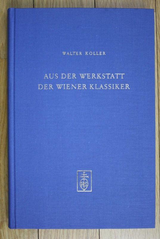 1975 Walter Koller Aus der Werkstatt der Wiener Klassiker Musik Wien