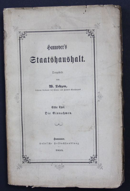 1853 Hannover's Staatshaushalt 1er Teil Die Einnahmen Hannover Landeskunde