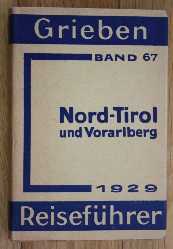 1929 Grieben Reiseführer Band 67 Nord Tirol Vorarlberg Angaben für Wintersportle