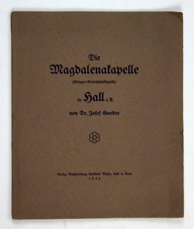 1924 Garber Die Magdalenakapelle (Krieger-Gedächtniskapelle) Tirol Hall