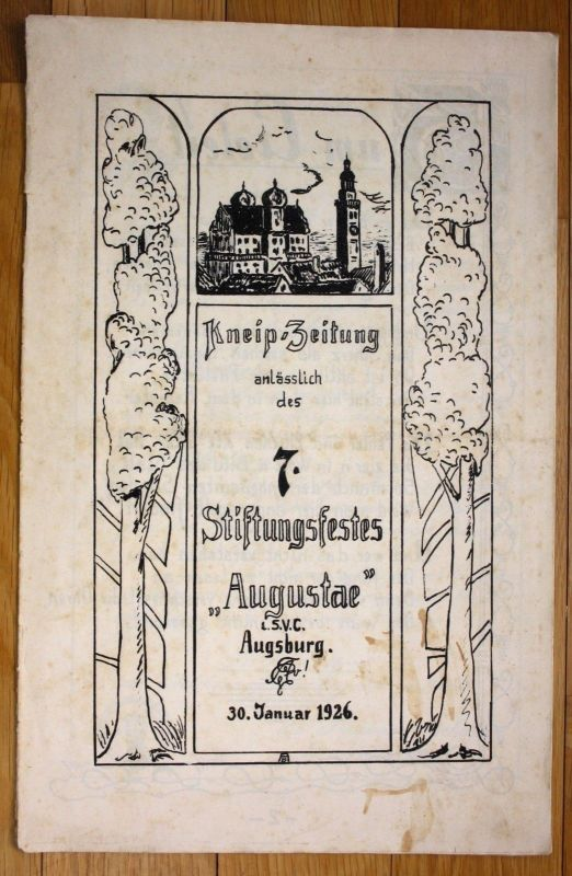 1926 Kneipzeitung 7. Stiftungsfest Augsburg Studentika Augusta Studenten Zeitung