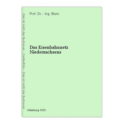 1933 Blum Das Eisenbahnnetz Niedersachsens Eisenbahn Niedersachsen Bahn