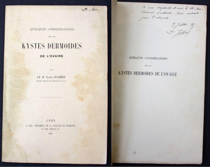 1895 Julhiet, L. Kystes Dermoides de l'Ovaire Medicine signed dedication copy