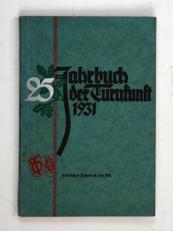 1931 Jahrbuch der Turnkunst Jahrbuch der Deutschen Turnerschaft 1931 Sport