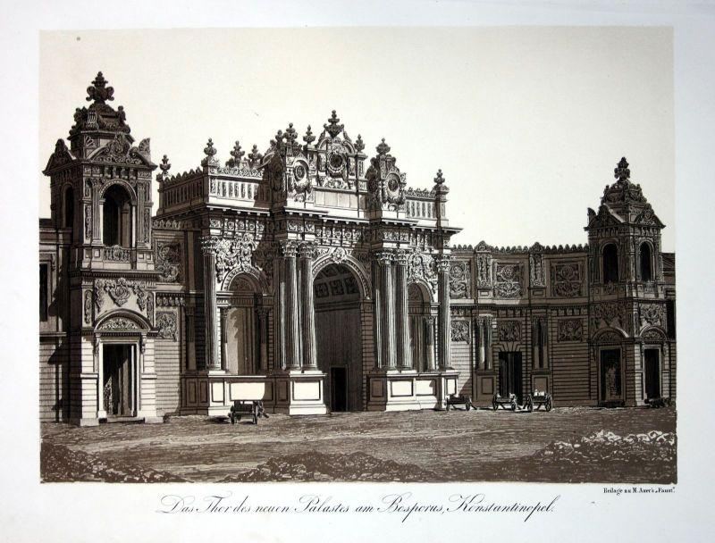 1857 Istanbul Dolmabahce Palace Saltanat Kapisi Turkey Lithographie Litho Würbel