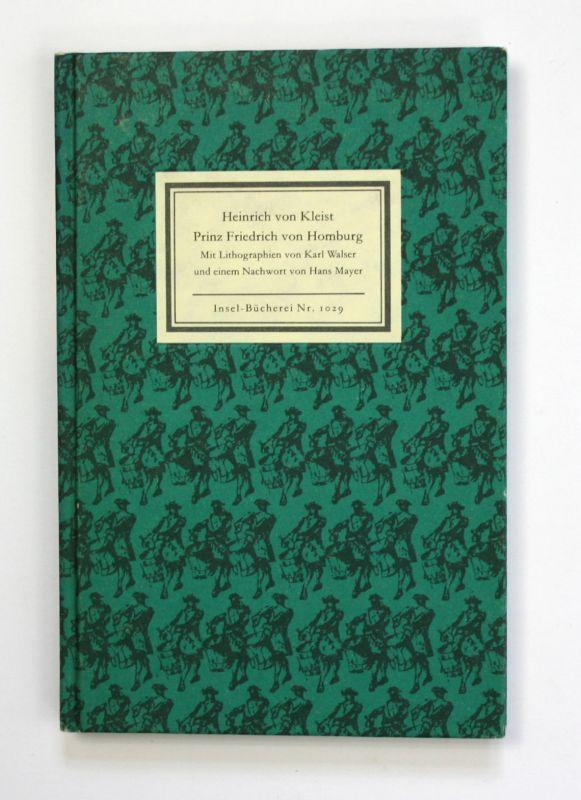 1987 Heinrich von Kleist Prinz Friedrich von Homburg Insel-Bücherei Nr. 1029 EA.
