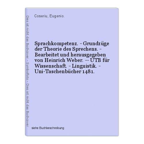 Sprachkompetenz. - Grundzüge der Theorie des Sprechens. - Bearbeitet und herausg