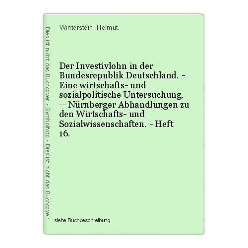 Der Investivlohn in der Bundesrepublik Deutschland. - Eine wirtschafts- und sozi 0