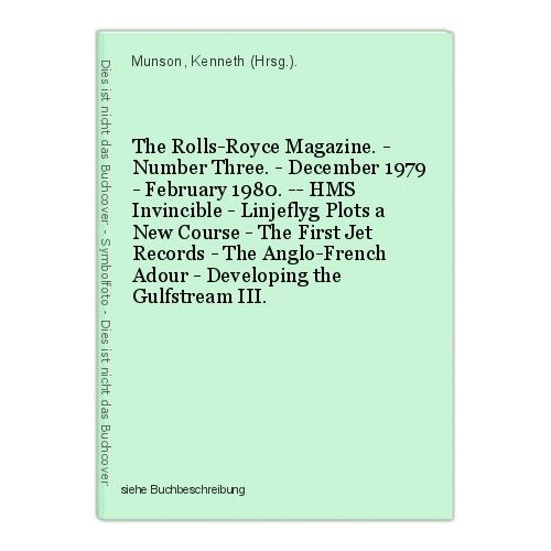 The Rolls-Royce Magazine. - Number Three. - December 1979 - February 1980. -- HM