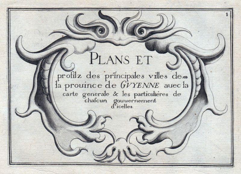 1630 Guyenne Nouvelle-Aquitaine Ornament titel France gravure estampe Tassin