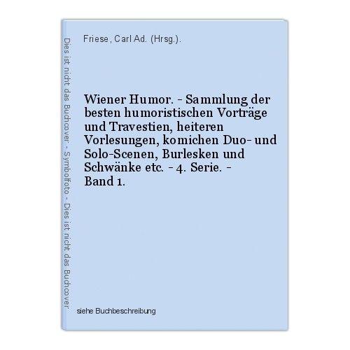 Wiener Humor. - Sammlung der besten humoristischen Vorträge und Travestien, heit
