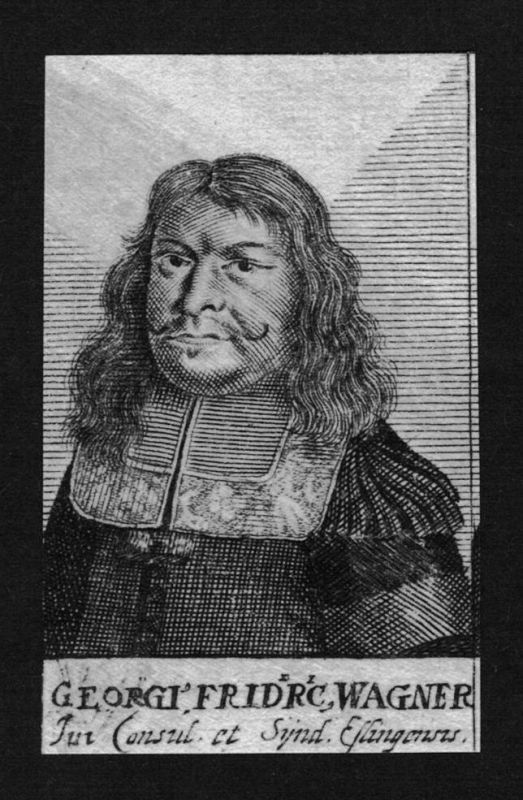 1680 - Georg Friedrich Wagner Jurist lawyer Professor Kupferstich Portrait