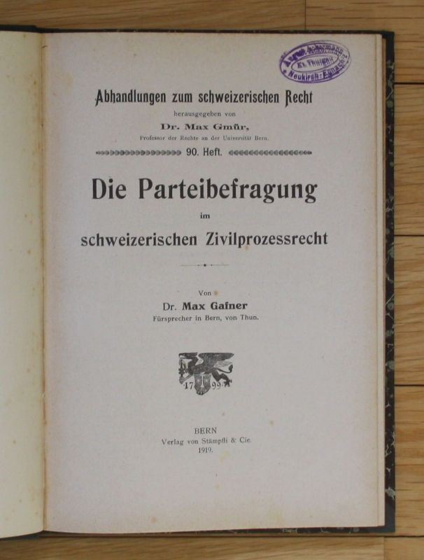 1919 Max Gaßner Die Parteibefragung im schweizerischen Zivilprozessrecht Schweiz