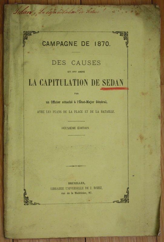 1871 Campagne de 1870 des causes la capitualtion de Sedan sedan bataille