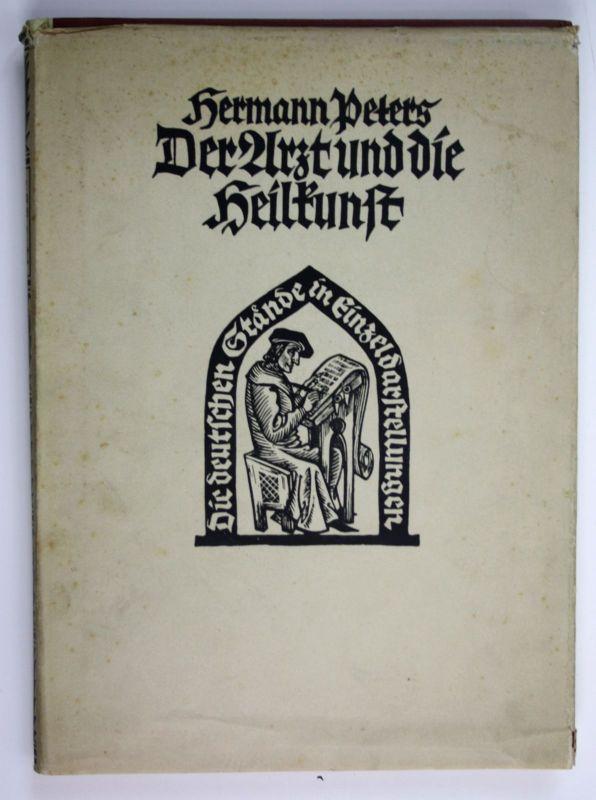 Hermann Peters Der Arzt und die Heilkunst in der deutschen Vergangenheit Medizin