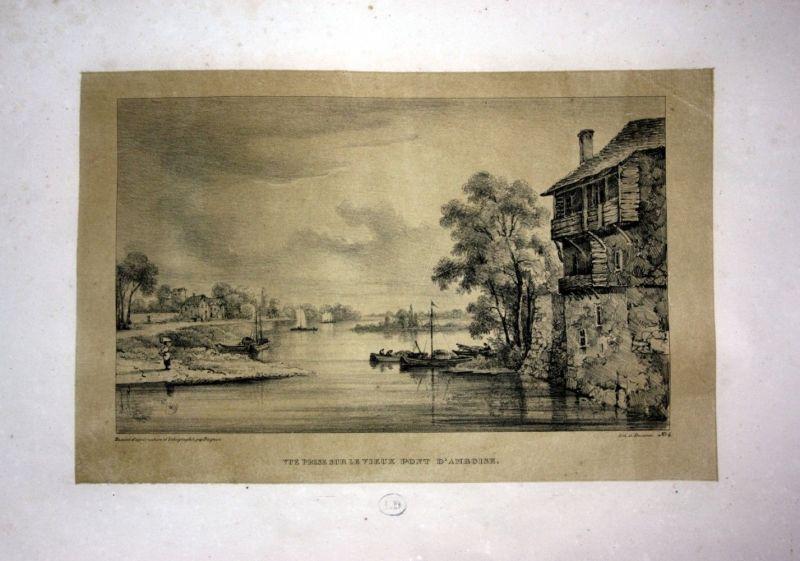 1829 Amboise Pont Brücke Ansicht vue Loire France Lithographie Litho Dagnan