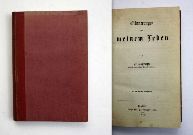 Kohlrausch Erinnerungen aus meinem Leben 1863 Hannover Memoiren Theater
