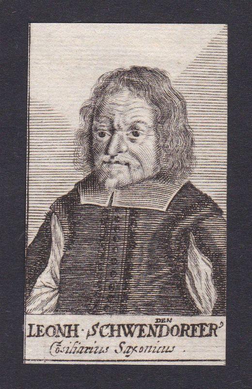 17. Jh. Leonhard Schwendendorfer / lawyer Jurist Sachsen Portrait Kupferstich