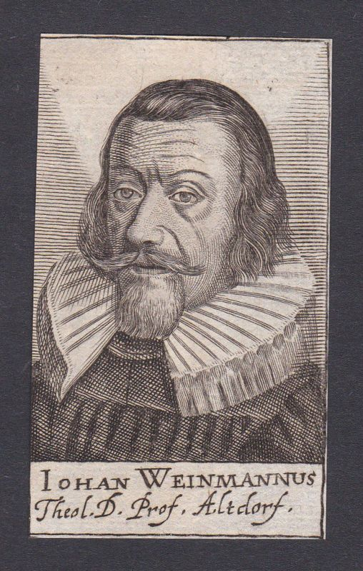 17. Jh. Johann Weinmann / theologian Theologe Altdorf Portrait Kupferstich