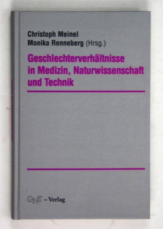 1996 Meinel Renneberg Geschlechterverhältnisse Medizin Technik Frauen Männer