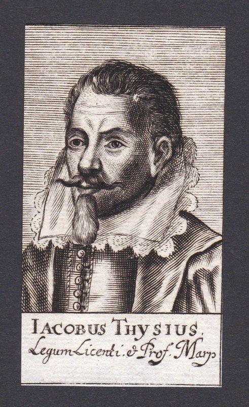 17. Jh. Jakob Thijs / lawyer Jurist Marburg Portrait Kupferstich