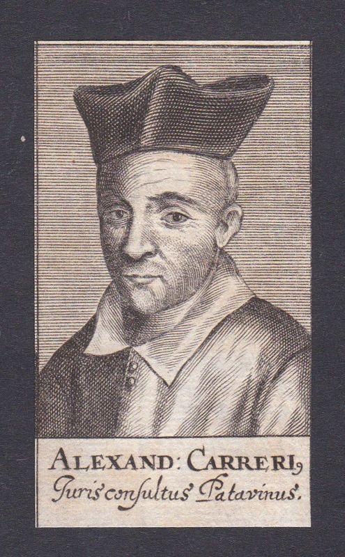 17. Jh. Alessandro Cariero / lawyer Jurist Padova Portrait Kupferstich