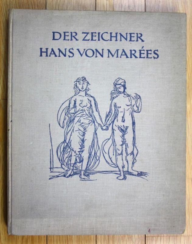 1925 Julius Meier-Graefe Der Zeichner Hans von Marees