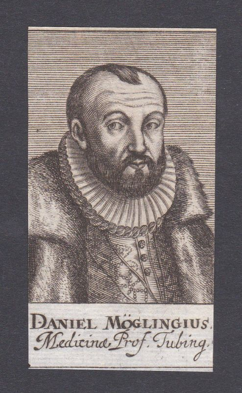 17. Jh. - Daniel Mögling  physician Arzt Mediziner Tübingen Portrait Kupferstich