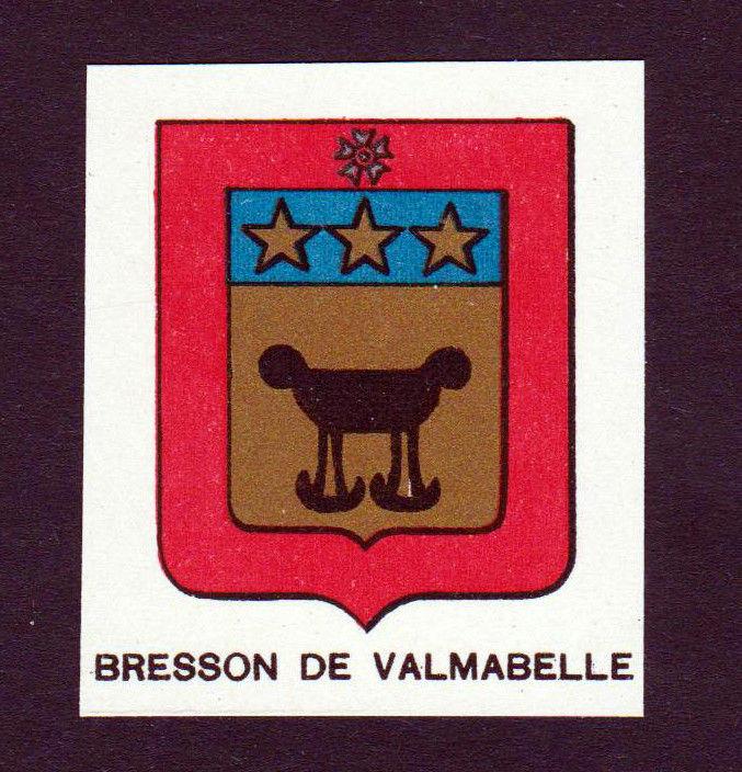 Ca. 1880 Bresson de Valmabelle Wappen Adel coat of arms heraldry Lithographie