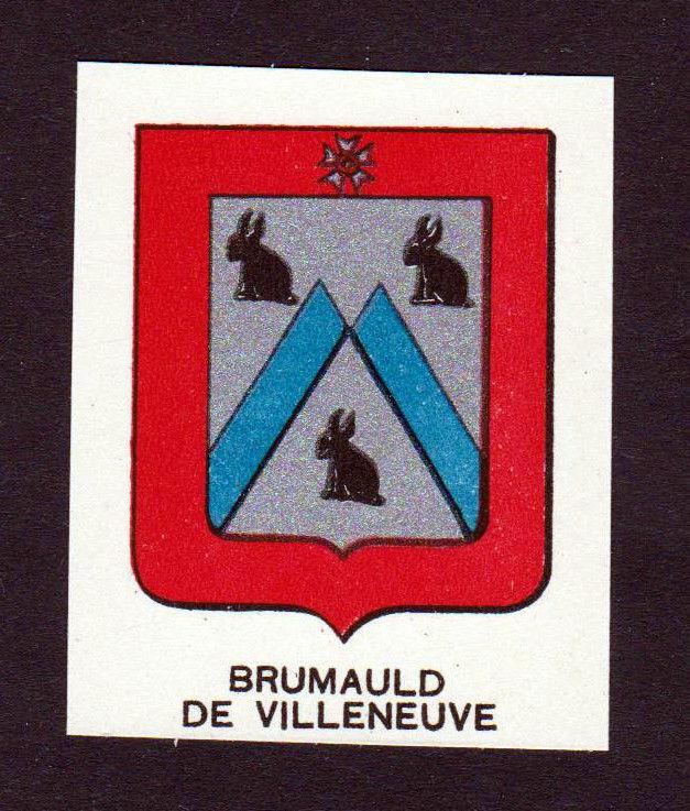 Ca. 1880 Brumauld de Villeneuve Wappen Adel coat of arms heraldry Lithogr 146255