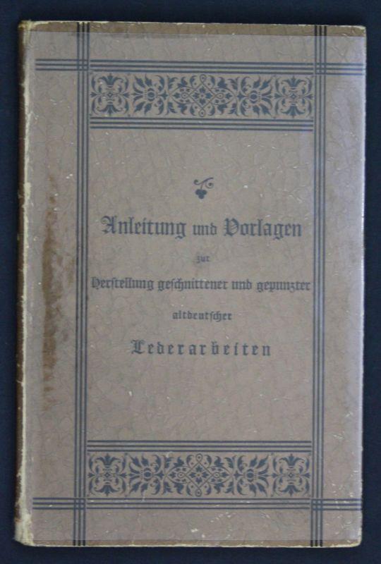 1890 Fritzsche Anleitung Vorlagen Herstellung Lederarbeiten Leder Handarbeit