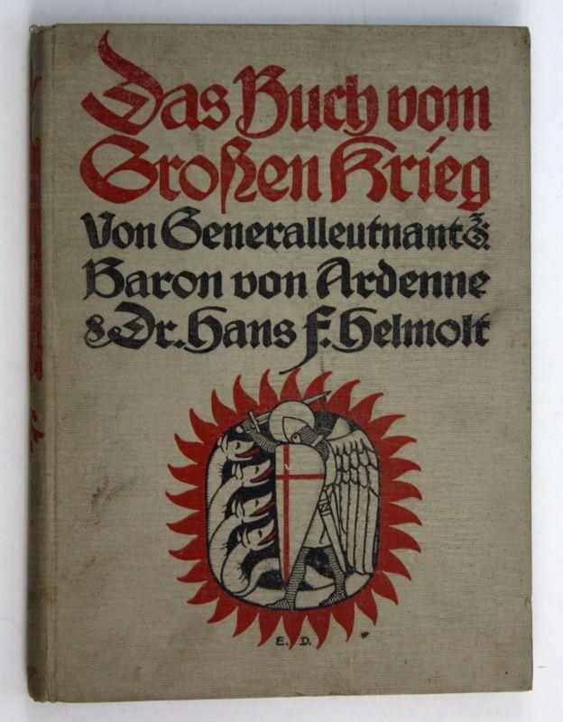 1918 Dr. Hans F. Helmolt Das Buch vom Großen Krieg. - Erster Band Weltkrieg
