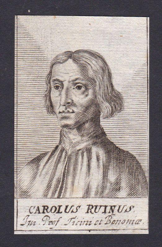 17. Jh. - Carolus Ruinus Regiensis jurist professor Bologna Portrait Kupferstich