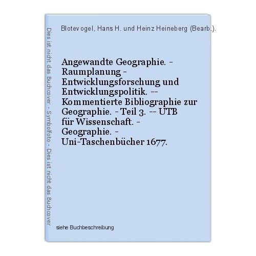Angewandte Geographie. - Raumplanung - Entwicklungsforschung und Entwicklungspol