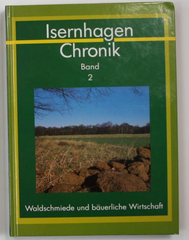 1992 Isernhagen Chronik Band 2 Waldschmiede bäuerliche Wirtschaft Landeskunde