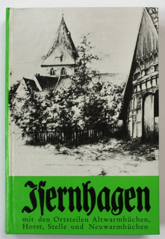 1973 Griemsmann, Kurt Isernhagen Waldhufendorf in Landschaft Chronik Landeskunde