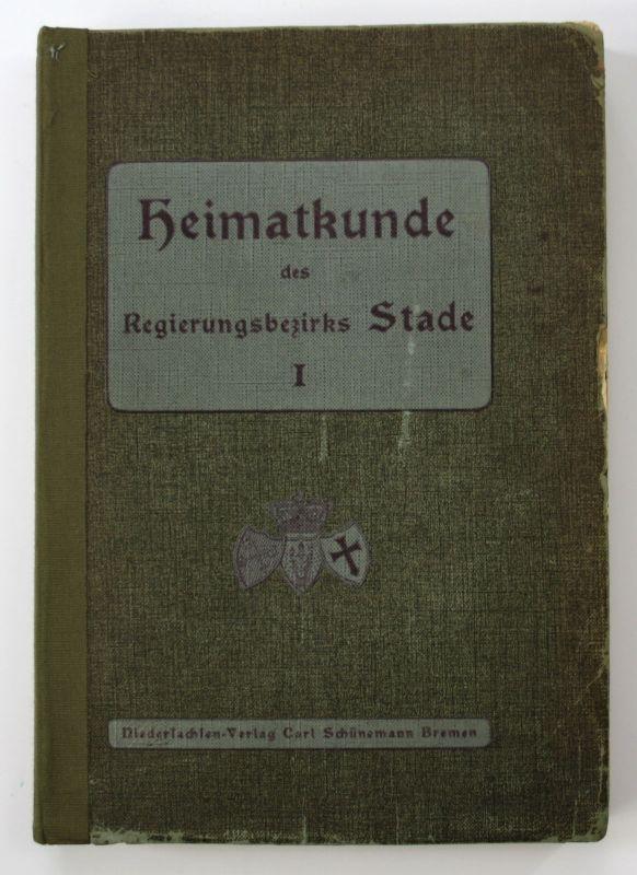 1909 Plettke Heimatkunde des Regierungsbezirks Stade Bd 1 Volkskunde Chronik