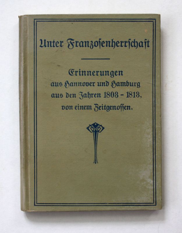 1919 Mierzinsky Unter Franzosenherrschaft Erinnerungen Hannover Hamburg M 156281