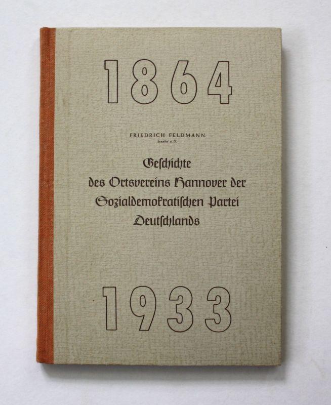 1952 Feldmann Geschichte Ortsverein Hannover Sozialdemokratischen Partei Politik