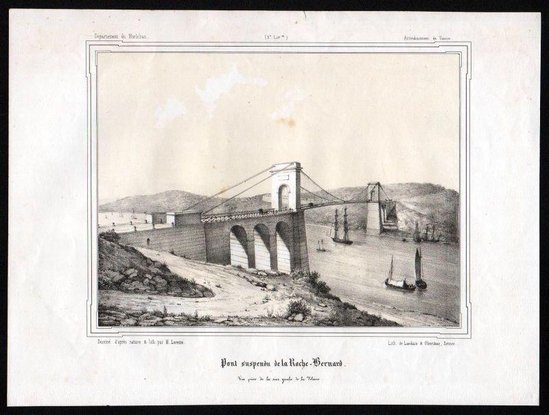 Ca. 1845 Pont de La Roche-Bernard Morbihan Vannes Ille-et-Vilaine Lithographie