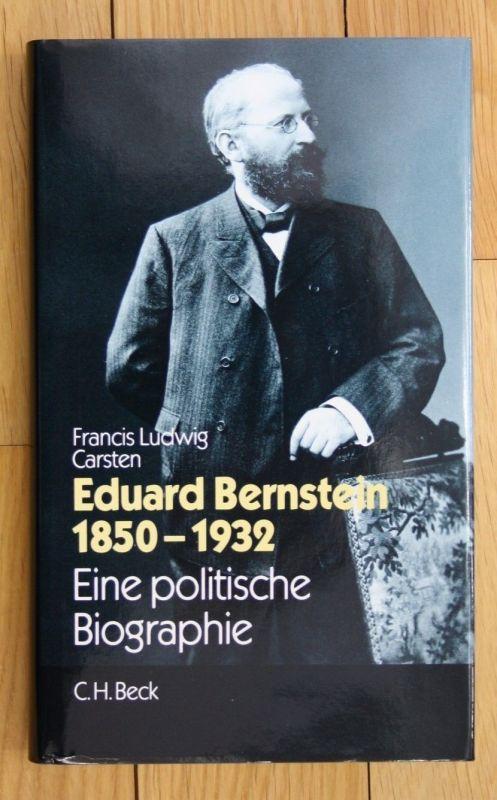 Francis Ludwig Carsten Eduard Bernstein 1850 1932 Eine politische Biographie