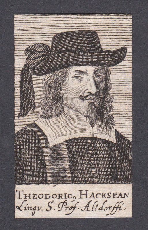 17. Jh. - Theodoricus Hackspan theologian Professor Altdorf Portrait Kupferstich