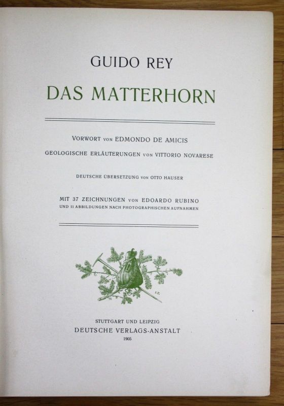 1905 Guido Rey Das Matterhorn Alpen Alpinistik Bergsteigen