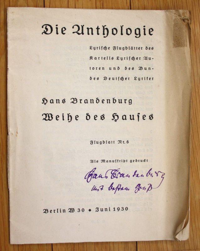 1930 Hans Brandenburg Weihe des Hauses Die Anthologie signiert Flugblätter